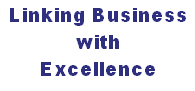Linking Business with Excellence